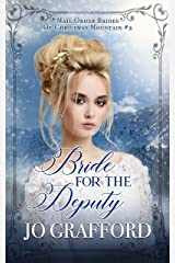 Bride for the Deputy (Mail Order Brides of Christmas Mountain Book 2) Kindle Edition