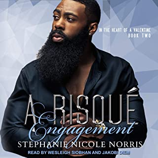A Risque Engagement: In the Heart of A Valentine Series, Book 2