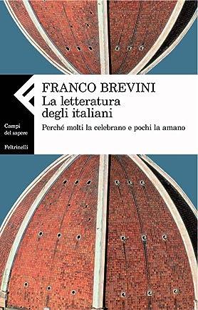 La letteratura degli italiani (Campi del sapere)