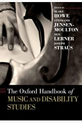 The Oxford Handbook of Music and Disability Studies (Oxford Handbooks) Kindle Edition