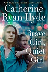 Brave Girl, Quiet Girl: A Novel Kindle Edition
