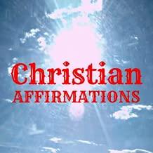 Christian Affirmations