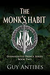The Monk's Habit (The Disinherited Prince Book 2) Kindle Edition