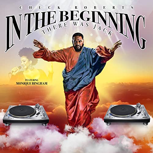 In The Beginning (There Was Jack) von Chuck Roberts feat