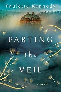 Parting the Veil: A Novel