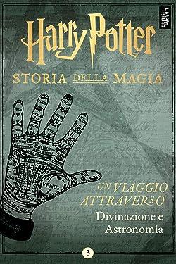 Un viaggio attraverso Divinazione e Astronomia (Italian Edition)