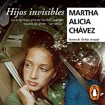 Hijos invisibles [Invisible Children]