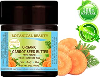 ORGANIC CARROT SEED OIL BUTTER WILD GROWTH Daucus Carota .100% Natural VIRGIN UNREFINED. 8 Fl oz - 240 ml. For Skin, Face, Hair,Lip and Nail Care.by Botanical Beauty