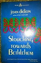Slouching Toward Bethlehem.
