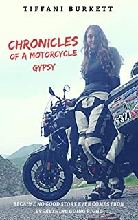 Chronicles of a Motorcycle Gypsy: The 49 States Tour (Englis