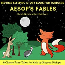 Bedtime Sleeping Story Book for Toddlers: 6 Classic Fairy Tales for Kids: Aesop's Fables Short Stories for Children