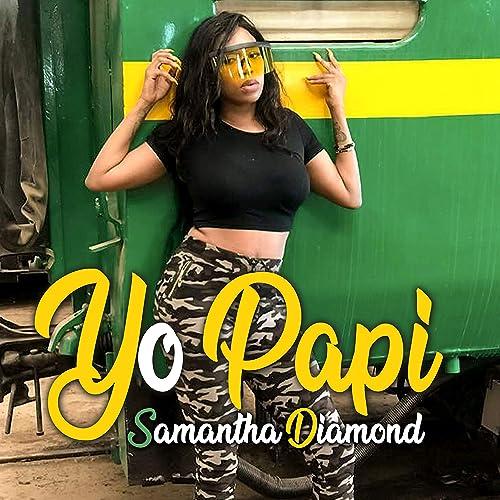 Yo Papi by Samantha Diamond on Amazon Music - Amazon com