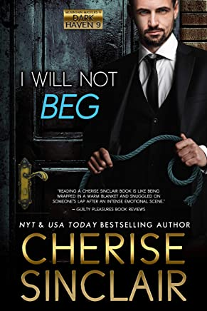 I Will Not Beg (Mountain Masters & Dark Haven  Book 9) (English Edition)