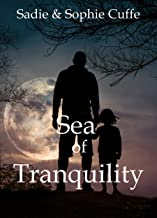 Sea of Tranquility: A Short Story