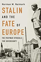 Stalin and the Fate of Europe: The Postwar Struggle for Sovereignty (English Edition)