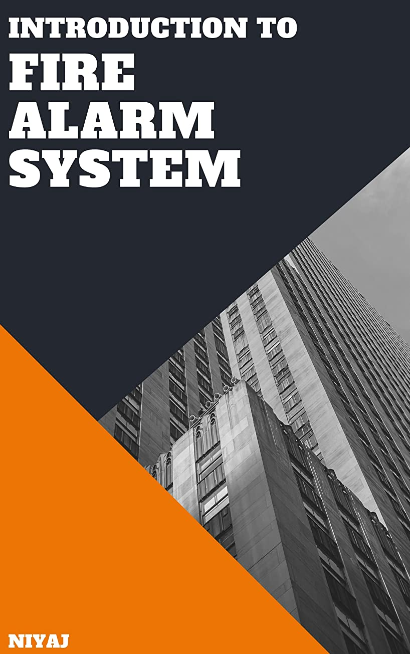 従う学習者尋ねるIntroduction to Fire Alarm System (English Edition)