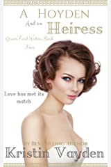 A Hoyden and an Heiress (Greenford Waters Book 4) Kindle Edition