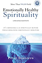 Download Emotionally Healthy Spirituality: It's Impossible to Be Spiritually Mature, While Remaining Emotionally Immature PDF