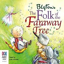 The Folk of the Faraway Tree: The Faraway Tree Series, Book 3