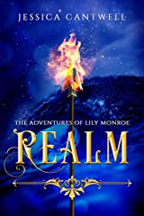 Realm: The Adventures of Lily Monroe: Book 1 of the Realm Saga Kindle Edition