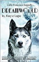 Permalink to Dreamworld: Io, Katy e Lupo PDF