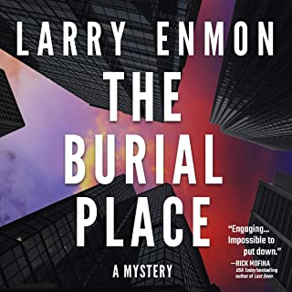 The Burial Place: A Rob Soliz and Frank Pierce Mystery