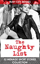 The Naughty List: 32 Menage Short Stories Collection (English Edition)