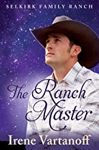 The Ranch Master (Selkirk Family Ranch Book 3)