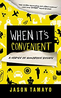 When it's Convenient: A Series of Humorous Essays