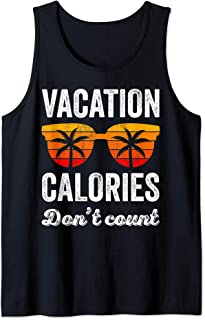 Vacation Calories Don't Count Funny Beach Vacation Summer Tank Top