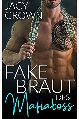 Die Fake Braut des Mafiaboss (Dark Mafia Romance 3) (German Edition) Format Kindle