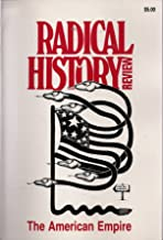 RADICAL HISTORY REVIEW NO. 33 - THE AMERICAN EMPIRE