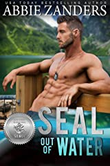 SEAL Out of Water (Silver SEALs Book 7) Kindle Edition