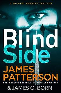 Blindside: (Michael Bennett 12). A missing daughter. A captive son. A secret deal.