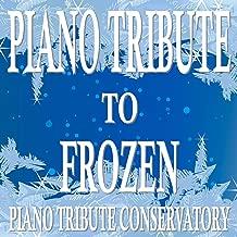 Frozen (Original Motion Picture Soundtrack) [Piano Tribute]