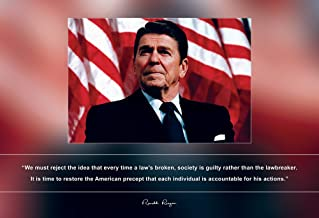 Ronald Reagan Photo Picture Poster Framed Quote We Must Reject The idea That Every time a law's Broken US President Portrait Famous Inspirational Motivational Quotes (13x19 Unframed Poster)