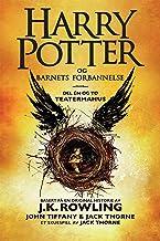 Harry Potter og Barnets forbannelse: Det offisielle manuskriptet til den første London-oppsetningen. Det definitive teater...