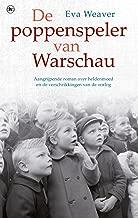 De poppenspeler van Warschau: aangrijpende roman over heldenmoed en de verschrikkingen van de oorlog