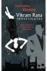 Vikram Rana Investigates : Tales of Murder and Deception in Hyderabad (First Edition, 2016) Paperback