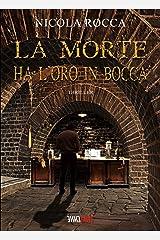 LA MORTE HA L'ORO IN BOCCA: (Commissario Walker Vol.1) Romanzo Thriller Formato Kindle