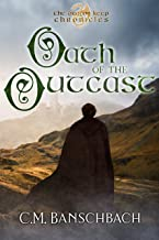 Oath of the Outcast (The Dragon Keep Chronicles Book 1)