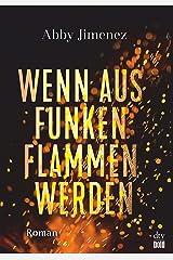 Wenn aus Funken Flammen werden (Burning Secrets-Serie 1) (German Edition) Kindle Edition