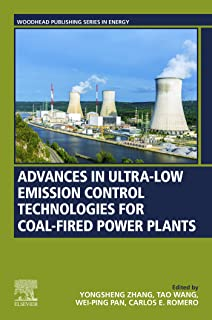 Advances in Ultra-low Emission Control Technologies for Coal-Fired Power Plants (Woodhead Publishing Series in Energy)