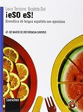 Permalink to ¡Eso es! Gramática de lengua española con ejercicios. Per le Scuole superiori. Con espansione online PDF