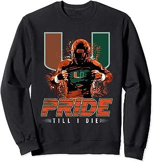 Miami Hurricanes Team Pride Till I Die Sweatshirt - Apparel