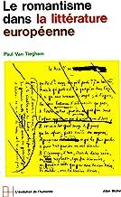 L'Ère romantique - tome 1 : Le Romantisme dans la littérature européenne (French Edition)