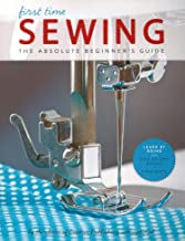 First Time Sewing: The Absolute Beginner's Guide