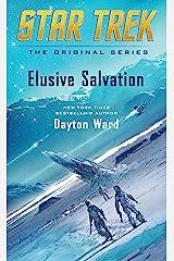 Elusive Salvation (Star Trek: The Original Series) Kindle Edition