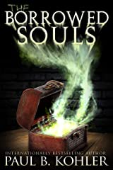 The Borrowed Souls: A Supernatural Suspense Thriller Kindle Edition