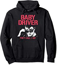 Baby Driver They Call I Go Hoodie